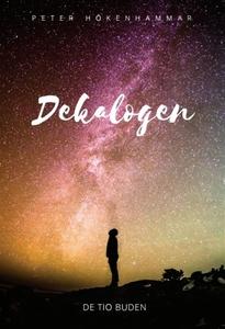 Dekalogen (e-bok) av Peter Hökenhammar