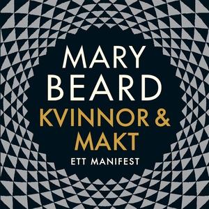 Kvinnor och makt : Ett manifest (ljudbok) av Ma