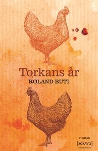 Torkans år (ljudbok) av Roland Buti