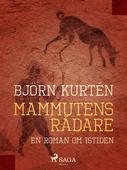 Mammutens rådare : en roman om istiden