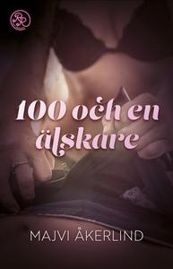 100 och en älskare (e-bok) av Majvi Åkerlind