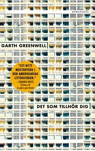 Det som tillhör dig (e-bok) av Garth Greenwell
