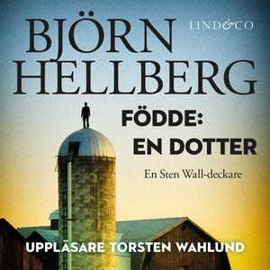 Födde: En dotter (ljudbok) av Björn Hellberg