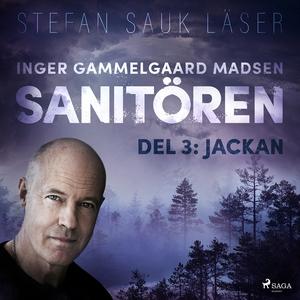 Sanitören 3: Jackan (ljudbok) av Inger Gammelga