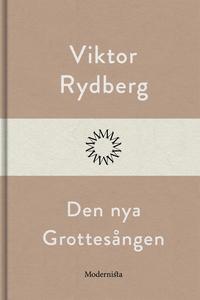 Den nya Grottesången (e-bok) av Viktor Rydberg