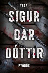 Pyörre (e-bok) av Yrsa Sigurðardóttir
