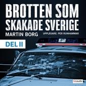 Brotten som skakade Sverige, del 2