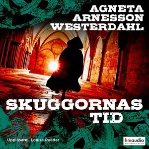 Skuggornas tid (ljudbok) av Agneta Arnesson Wes