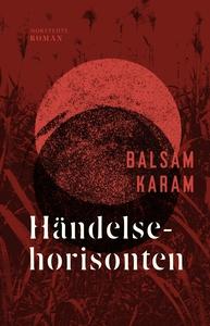 Händelsehorisonten (e-bok) av Balsam Karam