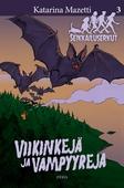 Viikinkejä ja vampyyreja