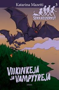 Viikinkejä ja vampyyreja (e-bok) av Katarina Ma