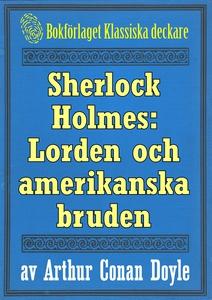 Sherlock Holmes: Äventyret med lorden och hans