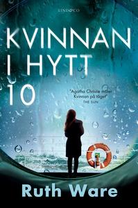 Kvinnan i hytt 10 (e-bok) av Ruth Ware