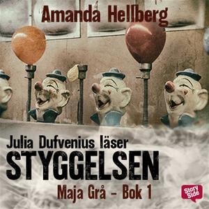 Styggelsen (ljudbok) av Amanda Hellberg