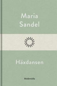 Häxdansen (e-bok) av Maria Sandel