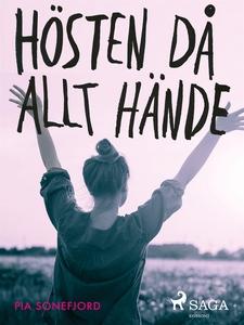 Hösten då allt hände (e-bok) av Pia Sonefjord