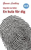 Stig Alm tar fallet - En kula för dig