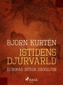 Istidens djurvärld : Europas istida däggdjur