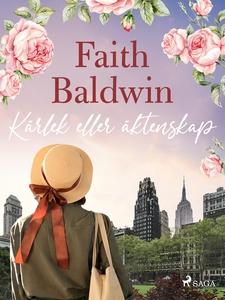 Kärlek eller äktenskap (e-bok) av Faith Baldwin