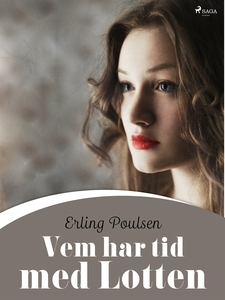 Vem har tid med Lotten (e-bok) av Erling Poulse