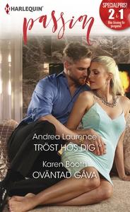 Tröst hos dig/Oväntad gåva (e-bok) av Andrea La