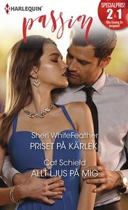 Priset på kärlek/Allt ljus på mig (e-bok) av Sh
