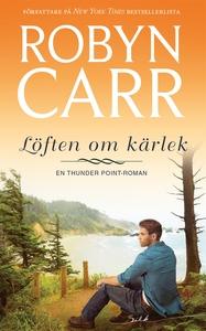 Löften om kärlek (e-bok) av Robyn Carr