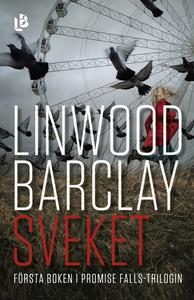 Sveket (e-bok) av Linwood Barclay