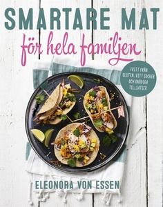 Smartare mat för hela familjen (e-bok) av Eleon