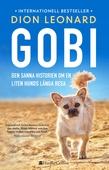 Gobi. Den sanna historien om en liten hunds långa resa