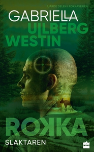 Slaktaren (e-bok) av Gabriella Ullberg Westin