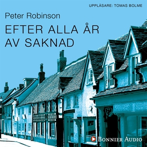 Efter alla år av saknad (ljudbok) av Peter Robi