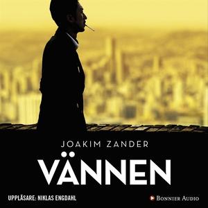 Vännen (ljudbok) av Joakim Zander