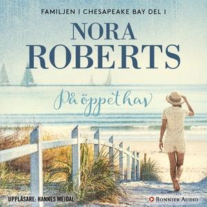På öppet hav (ljudbok) av Nora Roberts