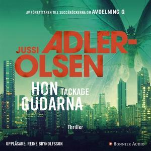 Hon tackade gudarna (ljudbok) av Jussi Adler-Ol