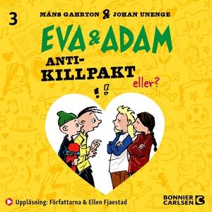 Anti-killpakt (ljudbok) av Johan Unenge, Måns G