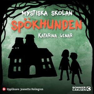 Spökhunden (ljudbok) av Katarina Genar