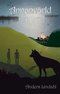 Annanvärld (e-bok) av Anders Lindahl