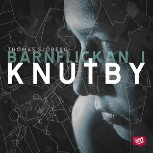 Barnflickan i Knutby (ljudbok) av Thomas Sjöber