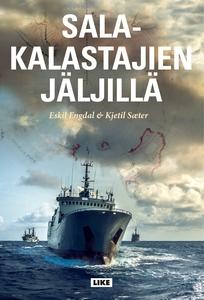 Salakalastajien jäljillä (e-bok) av Eskil Engda