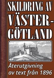 Skildring av Västergötland år 1896 – Återutgivn