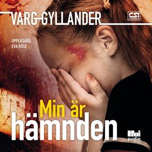 Min är hämnden (ljudbok) av Varg Gyllander