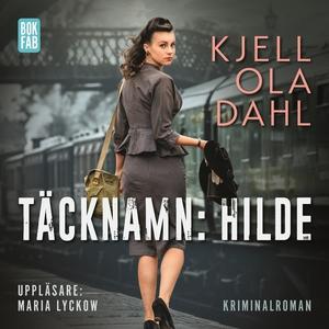 Täcknamn: Hilde (ljudbok) av Kjell Ola Dahl