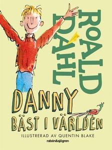 Danny bäst i världen (e-bok) av Roald Dahl