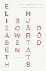 Hjärtats död (e-bok) av Elizabeth Bowen