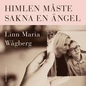Himlen måste sakna en ängel (ljudbok) av Linn M