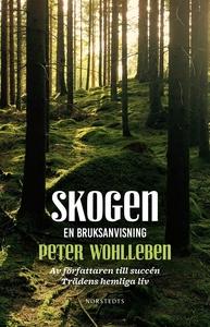 Skogen : en bruksanvisning (e-bok) av