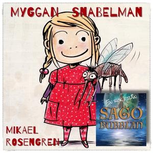 Myggan Snabelman (ljudbok) av Mikael Rosengren