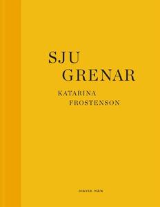 Sju grenar (e-bok) av Katarina Frostenson