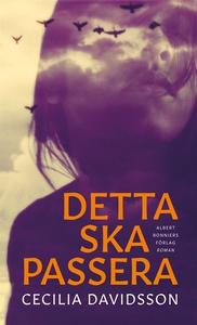 Detta ska passera (e-bok) av Cecilia Davidsson